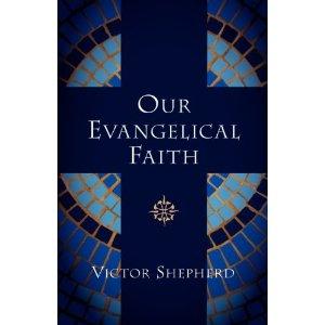 Our Evangelical Faith